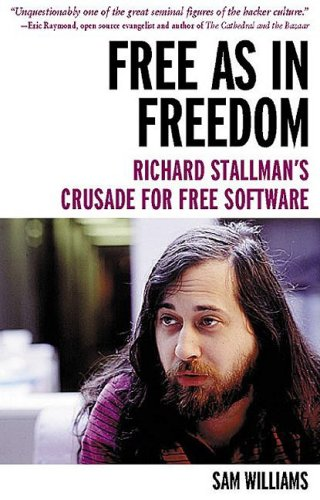 Large book cover: Free as in Freedom: Richard Stallman's Crusade for Free Software