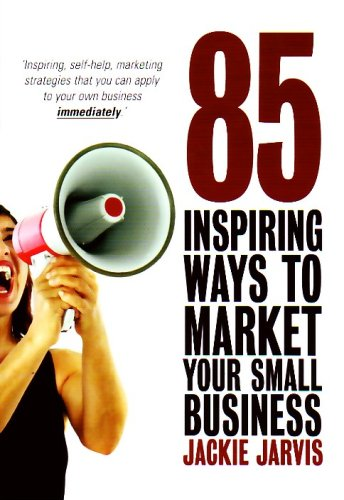 Large book cover: 85 Inspiring Ways to Market Your Small Business