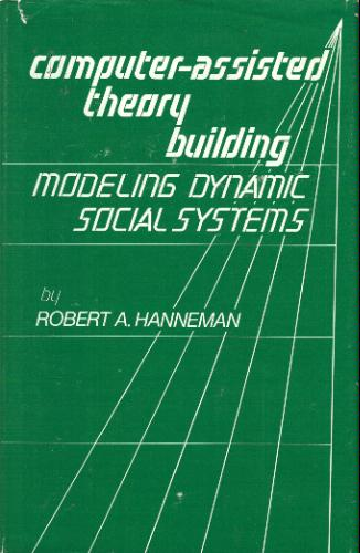 Large book cover: Computer-Assisted Theory Building: Modeling Dynamic Social Systems