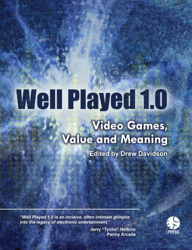 Large book cover: Well Played 1.0: Video Games, Value and Meaning