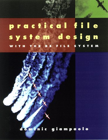 Large book cover: Practical File System Design with the Be File System
