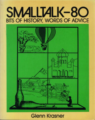 Large book cover: Smalltalk-80: Bits of History, Words of Advice