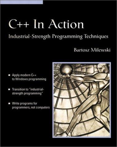 Large book cover: C++ In Action: Industrial Strength Programming Techniques