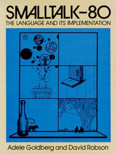 Large book cover: Smalltalk-80: The Language and its Implementation