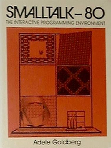 Large book cover: Smalltalk-80: The Interactive Programming Environment