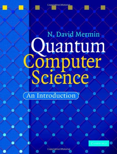 Quantum Computer Science by David Mermin - Download link