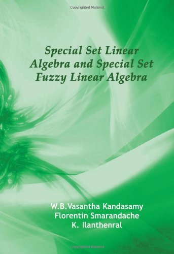 Large book cover: Special Set Linear Algebra and Special Set Fuzzy Linear Algebra