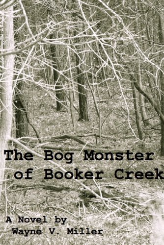 Large book cover: The Bog Monster of Booker Creek