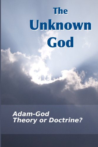 Large book cover: The Unknown God: Adam-God - Theory Or Doctrine?