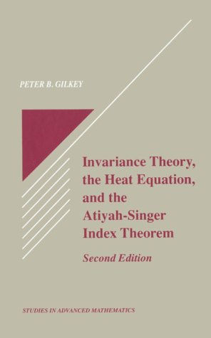 Large book cover: Invariance Theory, the Heat Equation and the Atiyah-Singer Index Theorem