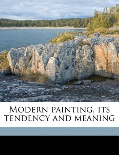 Large book cover: Modern painting, its tendency and meaning