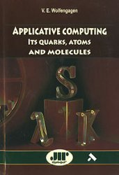 Large book cover: Applicative Computing: Its quarks, atoms and molecules