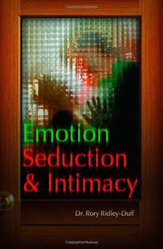 Large book cover: Emotion, Seduction and Intimacy