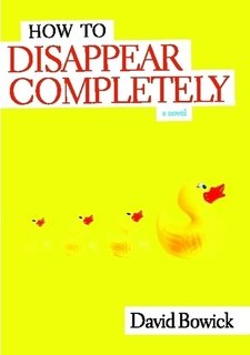 Large book cover: How To Disappear Completely