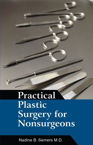 Large book cover: Practical Plastic Surgery for Nonsurgeons