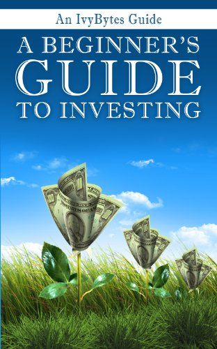 Large book cover: A Beginner's Guide to Investing: How to Grow Your Money the Smart and Easy Way