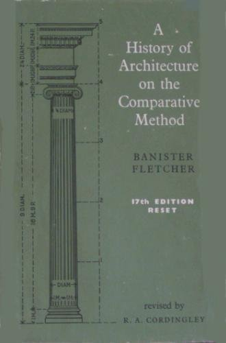 A History Of Architecture On The Comparative Method Download Link