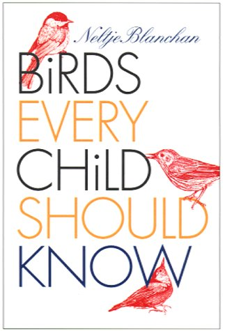 Large book cover: Birds Every Child Should Know