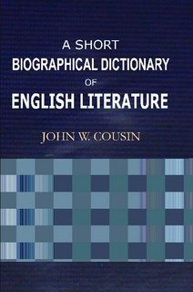 Large book cover: A Short Biographical Dictionary of English Literature