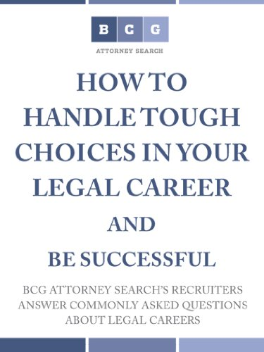 Large book cover: How to Handle Tough Choices in Your Legal Career and Be Successful
