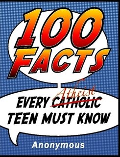 Large book cover: 100 Facts Every Atheist Teen Must Know