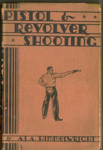Large book cover: Pistol and Revolver Shooting