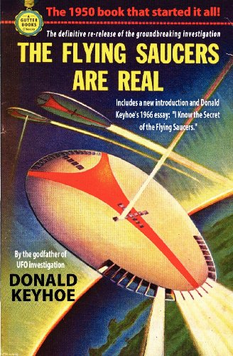 Large book cover: The Flying Saucers are Real
