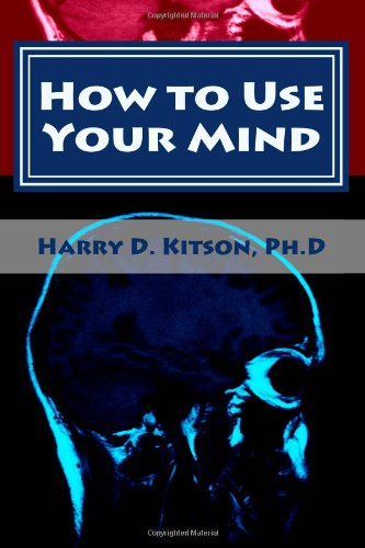 Large book cover: How to Use Your Mind