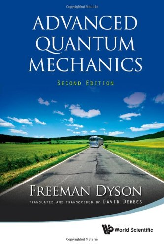 Advanced Quantum Mechanics by Freeman Dyson - Download link