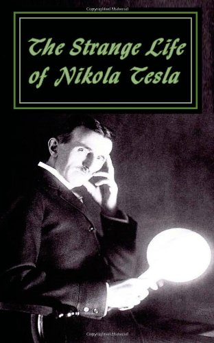 Large book cover: The Strange Life of Nikola Tesla