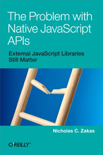 Large book cover: The Problem with Native JavaScript APIs