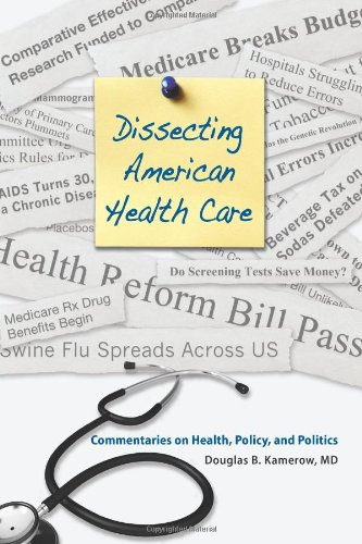 Large book cover: Dissecting American Health Care