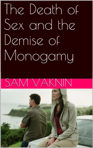 Large book cover: The Death of Sex and the Demise of Monogamy