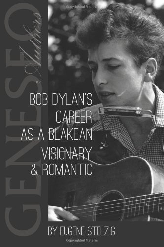 Large book cover: Bob Dylan's Career as a Blakean Visionary and Romantic