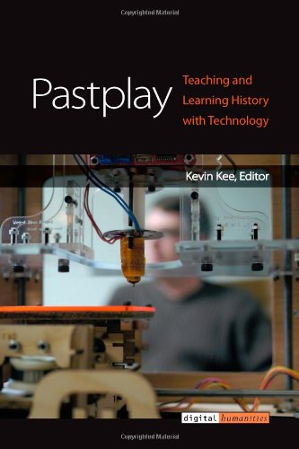 Large book cover: Pastplay: Teaching and Learning History with Technology